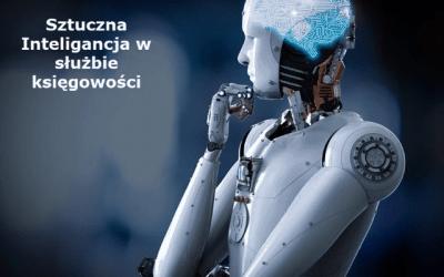 Księgowy kontra Sztuczna Inteligencja – jak za kilka lat będzie wyglądało prowadzenie księgowości ?
